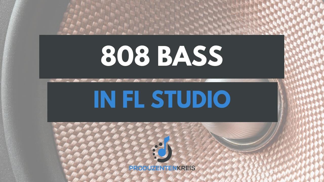 808 Bass in FL Studio Anleitung Tutorial - Sidechain