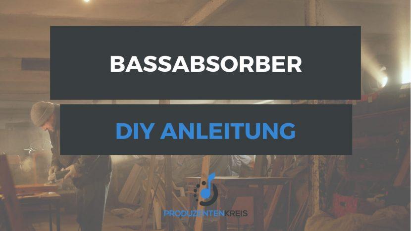 Bassabsorber selbst bauen - Anleitung Tutorial - Superchunks selber bauen - Produzentenkreis