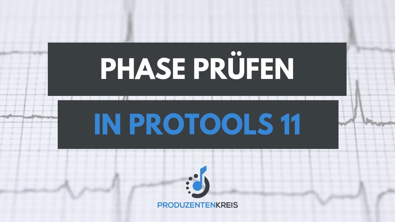 Phase prüfen - Phasenkorrektur - ProTools - Recording - Mixing - Produzentenkreis