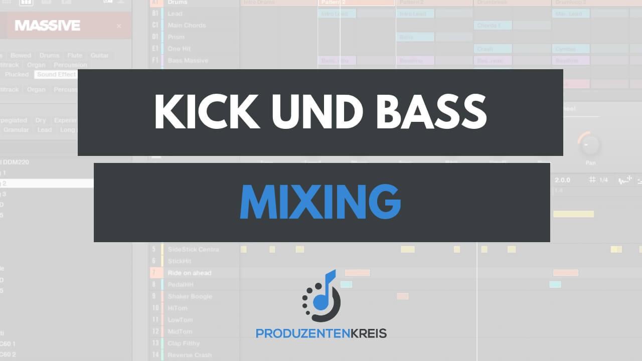 Kick und Bass mischen - abmischen - mixing - Native Instruments Maschine Tutorial - Produzentenkreis